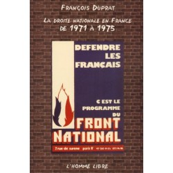 La droite nationale en France de 1971 à 1975 - François Duprat