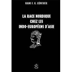 La race nordique chez les indo-européens d'Asie - Hans F.K. Günther