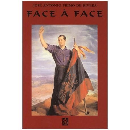 Face à face - José Antonio Primo de Rivera