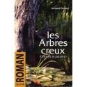 Les arbres creux - Jacques Dejouy