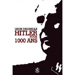 Hitler pour 1000 ans - Léon Degrelle