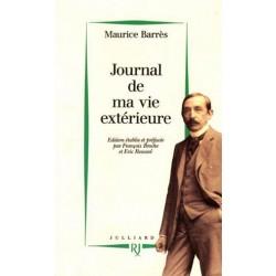 Journal de ma vie extérieure - Maurice Barrès