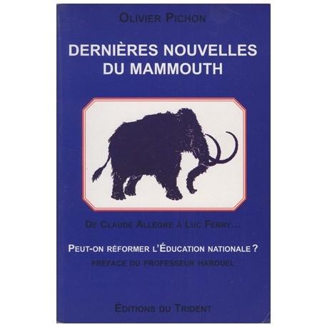 PICHON Olivier - Dernières nouvelles du mammouth
