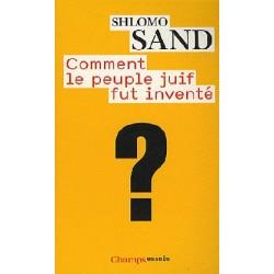 Comment le peuple juif fut inventé ? - Shlomo Sand