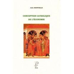Conception catholique de l'économie - Julio Meinvielle