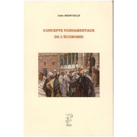 Concepts fondamentaux de l'économie - Julio Meinvielle