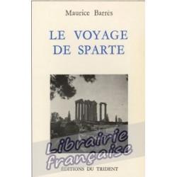 Le voyage de Sparte - Maurice Barrès