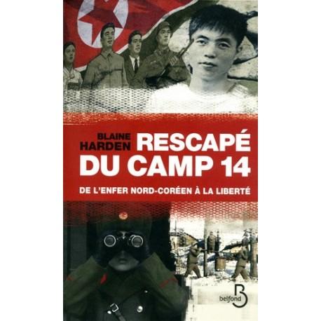 Rescapé du camp 14 - Blaine Harden