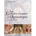 Les Grandes énigmes de l'Apocalyspe - Philippe Plet