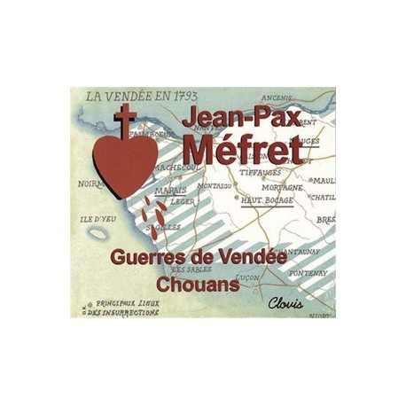 CD - Guerres de Vendée, chouans - Jean-Pax Méfret