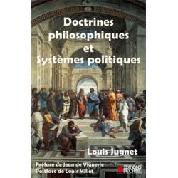 Doctrines philosophiques et systèmes politiques - Louis Jugnet