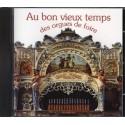 CD - Au bon vieux temps des orgues de foire