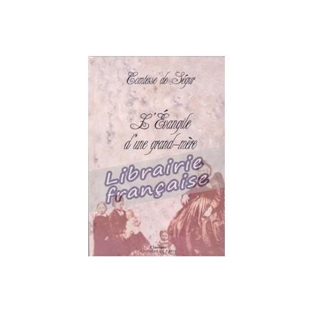 L'Évangile d'une grand-mère - Comtesse de Ségur