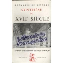 Synthèse du XVIIe siècle - Gonzague de Reynold