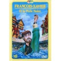 DVD - François-Xavier et la Perle Noire