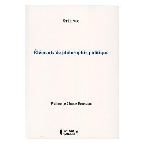 Eléments de philosophie politique - Stépinac