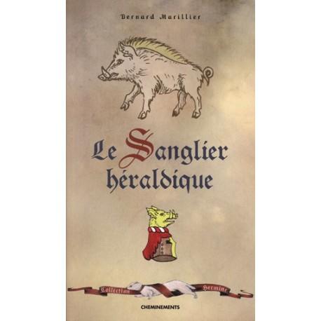 Le Sanglier héraldique - Bernard Marillier