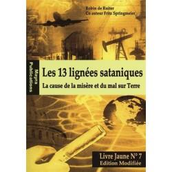 Les 13 lignées sataniques, livre jaune n°7 - Robin de Ruiter (souple)