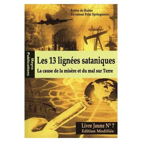 Les 13 lignées sataniques, livre jaune n°7 - Robin de Ruiter