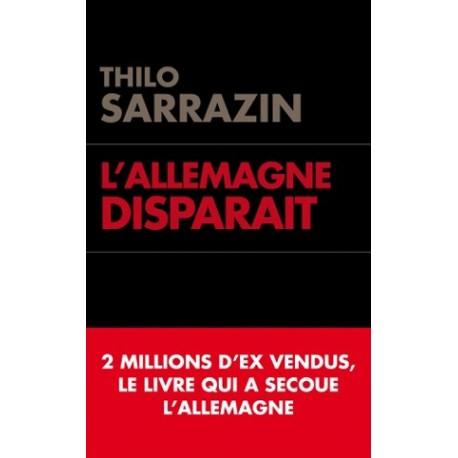 L'Allemagne disparaît - Thilo Sarrazin