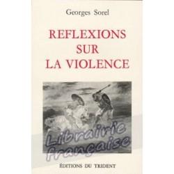 Réflexions sur la violence - Georges Sorel