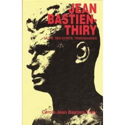 Jean Bastien-Thiry, sa vie, ses écrits, témoignages - Cercle Jean Bastien-Thiry