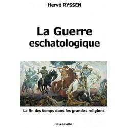 La guerre eschatologique - Hervé Ryssen