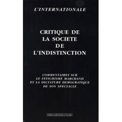 Critique de la société de l'indistinction - collectif