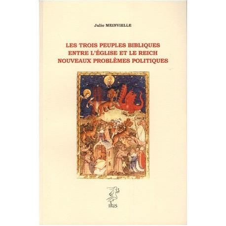 Les trois peuples bibliques - Julio Meinvielle