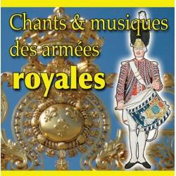 CD - Chants et musiques des armées royales