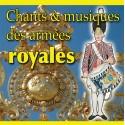 Chants et musiques des armées royales