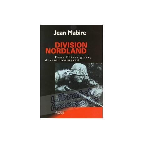 La division Nordland - Jean Mabire