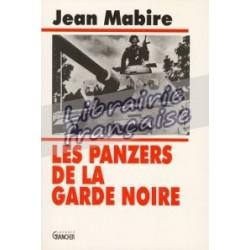Les panzers de la garde noire - Jean Mabire