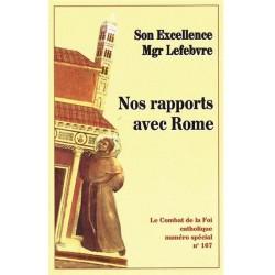 Nos rapports avec Rome - Combat de la Foi catholique N°167