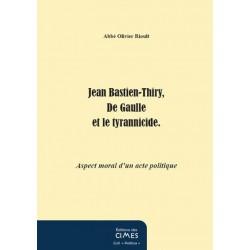 Jean Bastien-Thiry, De Gaulle et le tyrannicide - Abbé Rioult