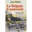 La Brigade Frankreich - Jean Mabire