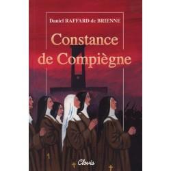 Constance de Compiègne - Daniel Raffard de Brienne