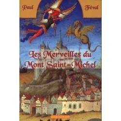 Les Merveilles du Mont Saint Michel - Paul Féval
