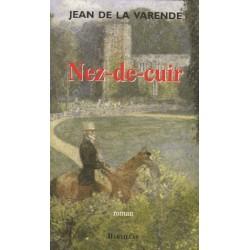 Nez-de-Cuir, suivi de Les Masques - Jean de La Varende