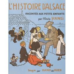 L'Histoire d'Alsace racontée aux petits enfants par l'Oncle Hansi