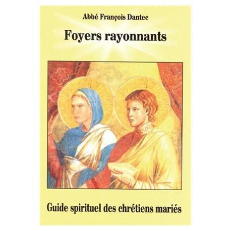 Guide spirituel des chrétiens mariés - Abbé François Dantec