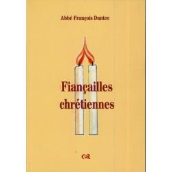 Fiançailles chrétiennes - Abbé François Dantec
