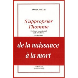 S'approprier l'homme - Xavier Martin