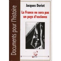 La France ne sera pas un pays d'esclaves - Jacques Doriot