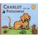 Charlot est un phénomène - Benjamin Rabier