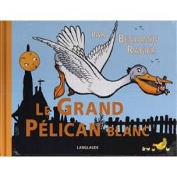 Le grand pélican blanc - Benjamin Rabier