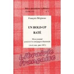Mes derniers cahiers, sixième série, n°1 - François Brigneau