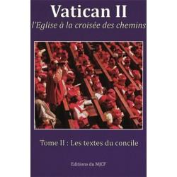 Vatican II : Tome II, Les textes du concile