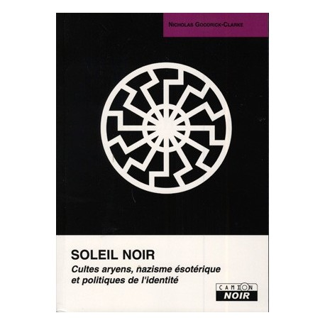 Soleil noir - Nicholas Goodrick-Clarke