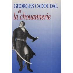 Georges Cadoudal et la chouannerie - Louis-Georges de Cadoudal